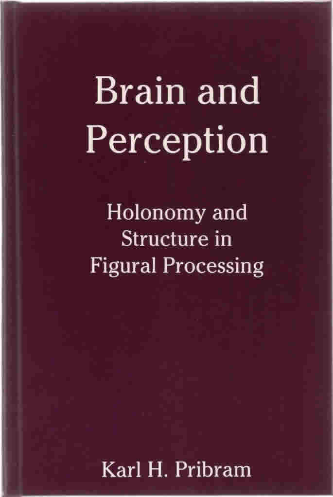 "<a href=""http://books.google.com/books?hl=en&lr=&id=DBcG6YuoAaUC&oi=fnd&pg=PR15&dq=+Brain+and+Perception:+Holonomy+and+Structure+in+Figural+Processing+kh+pribram&ots=WEmlc7JiVz&sig=hFCJ2HzJRgeQrmw3RJ6nbR4akS8#v=onepage&q&f=false"" target=""_blank"">View the full document online »</a>"