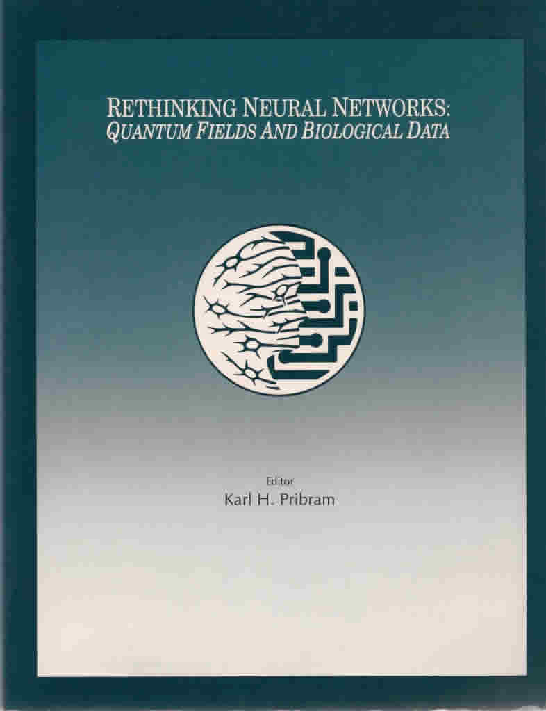 "<a href=""http://books.google.com/books?hl=en&lr=&id=_S94QkM_fDsC&oi=fnd&pg=PR9&dq=+Rethinking+Neural+Networks:+Quantum+Fields+and+Biological+Data+kh+pribram&ots=zCrQx5Plia&sig=3ngqZHb-nA3ZH1oFL1iDQsvvQDo#v=onepage&q&f=false"" target=""_blank"">View the full document online »</a>"